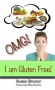 Omg! I Am Gluten Free - eBook